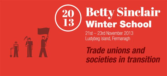 Betty Sinclair Winter School 2013