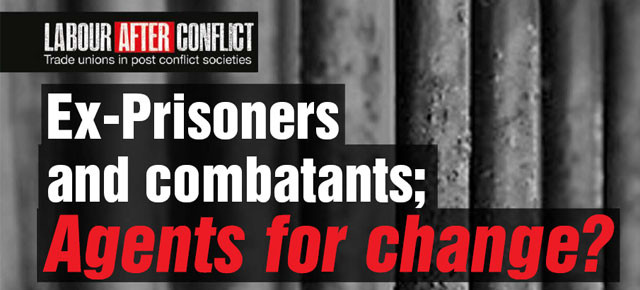 Ex-prisoners and combatants: Agents for change?
